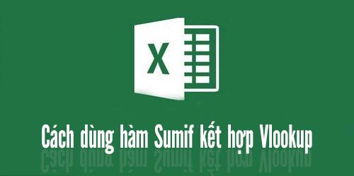 hàm sumif kết hợp vlookup